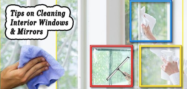 Tips on Cleaning Interior Windows & Mirrors